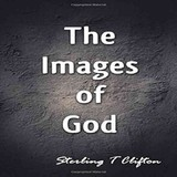 Images Of God - Sterling  T  Clifton - ISBN: 9781622120901