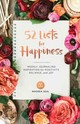 52 Lists For Happiness - Seal, Moorea - ISBN: 9781632170965