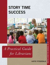 Story Time Success - Fitzgerald, Katie - ISBN: 9781442263864