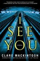 I See You - Mackintosh, Clare - ISBN: 9781101988299
