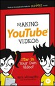 Making Youtube Videos - Morris, Tee; Eagle, Will; Willoughby, Nick - ISBN: 9781119177241