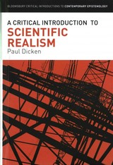 A Critical Introduction To Scientific Realism - Dicken, Paul - ISBN: 9781472575913
