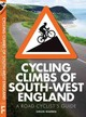 Cycling Climbs Of South-west England - Warren, Simon - ISBN: 9780711237070