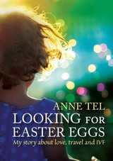 Looking for easter eggs - Anne  Tel - ISBN: 9789081959605