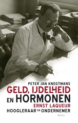 Geld, ijdelheid en hormonen - Peter Jan  Knegtmans - ISBN: 9789461275684