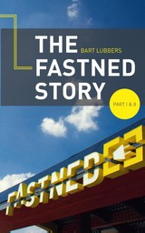 The Fastned Story / 1 en 2 - Bart  Lubbers - ISBN: 9789462037618