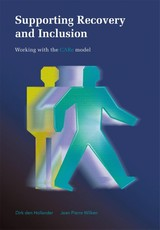 Supporting recovery and inclusion - Dirk den Hollander - ISBN: 9789088506130