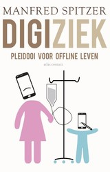 Digiziek - Manfred Spitzer - ISBN: 9789045032139