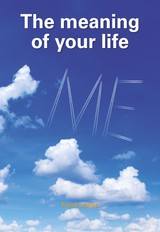 The meaning of your life - Frank  Janse - ISBN: 9789492066107