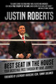 Best Seat In The House - Roberts, Justin/ Dreamer, Tommy (FRW) - ISBN: 9781782551157