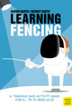 Learning Fencing - Barth, Katrin - ISBN: 9781782551133