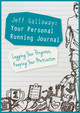 Your Personal Running Journal - Galloway, Jeff - ISBN: 9781782551102