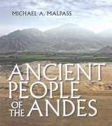 Ancient People Of The Andes - Malpass, Michael A. - ISBN: 9781501700002