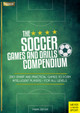 The Soccer Games And Drills Compendium - Seeger, Fabian - ISBN: 9781782551041