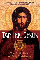 Tantric Jesus - Reho, James Hughes - ISBN: 9781620555613