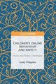 Children's Online Behaviour And Safety - Phippen, Andy - ISBN: 9781137570949