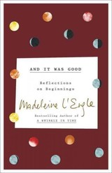 And It Was Good - L'engle, Madeleine - ISBN: 9780451497123