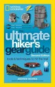 Ultimate Hiker's Gear Guide, 2nd Edition - Skurka, Andrew - ISBN: 9781426217845