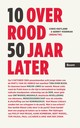 10 over rood 50 jaar later - Chris Hietland; Gerrit Voerman - ISBN: 9789058755919