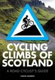 Cycling Climbs Of Scotland - Warren, Simon - ISBN: 9780711237094