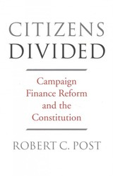 Citizens Divided - Post, Robert C - ISBN: 9780674970939