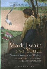 Mark Twain And Youth - Donnell, Kevin MAC (EDT)/ Rasmussen, R. Kent (EDT)/ Holbrook, Hal (FRW) - ISBN: 9781474223126