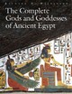 Complete Gods And Goddesses Of Ancient Egypt - Wilkinson, Richard H. - ISBN: 9780500284247
