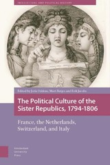 The political culture of the sister republics, 1794-1806 - ISBN: 9789048522415