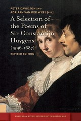 A selection of the poems of Sir Constantijn Huygens (1596-1687) - ISBN: 9789048527434