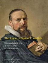 The signature style of Frans Hals - Christopher D.M.  Atkins - ISBN: 9789048514595
