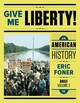 Give Me Lib 5e Br V2 Pa (text) - Foner, Eric (columbia University) - ISBN: 9780393603408