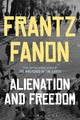Alienation And Freedom - Fanon, Frantz - ISBN: 9781474250214