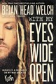 With My Eyes Wide Open: Miracles And Mistakes On My Way Back To Korn - Welch, Brian - ISBN: 9780718030605