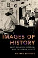 Images Of History - Eldridge, Richard (charles And Harriett Cox Mcdowell Professor Of Philosoph... - ISBN: 9780190605322