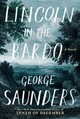Lincoln In The Bardo - Saunders, George - ISBN: 9780812995343