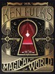 Mr. Ken Fulk's Magical World - Fulk, Ken - ISBN: 9781419722387