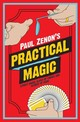 Paul Zenon's Practical Magic - Zenon, Paul - ISBN: 9781780973760