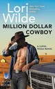 Million Dollar Cowboy - Wilde, Lori - ISBN: 9780062468215