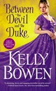 Between The Devil And The Duke - Bowen, Kelly - ISBN: 9781455563418