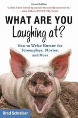 What Are You Laughing At? - Schreiber, Brad - ISBN: 9781621536000