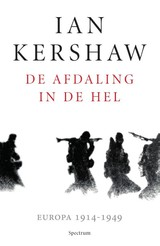 De afdaling in de hel - Ian Kershaw - ISBN: 9789000353361