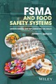 FSMA And Food Safety Systems - Barach, Jeffrey T. - ISBN: 9781119258070
