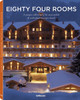 Eighty Four Rooms: 2016 Alpine Edition - Editors - ISBN: 9783832734077