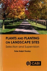 Plants And Planting On Landscape Sites - Thoday, Peter Ralph (thoday Associates, Uk) - ISBN: 9781780646183