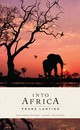 Into Africa: Hardcover Ruled Journal - Lanting, Frans - ISBN: 9781608878857