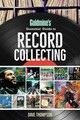 Goldmine's Essential Guide To Record Collecting - Thompson, Dave - ISBN: 9781440248030