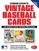 "Standard Catalog Of Vintage Baseball Cards - ""sports Collectors Digest"" - ISBN: 9781440247552"