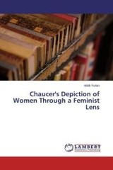 Chaucer's Depiction of Women Through a Feminist Lens - Forlan, Ailidh - ISBN: 9783659943812