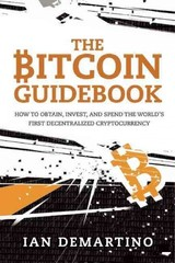 The Bitcoin Guidebook - Demartino, Ian - ISBN: 9781634505246