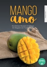 Mangoamo - Recipes & More - ISBN: 9783741294143